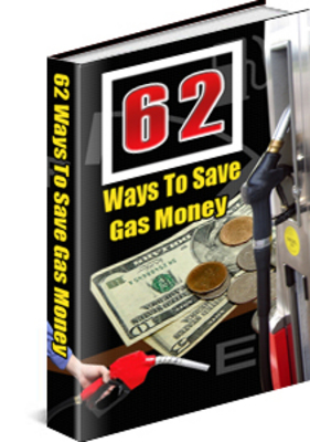 Product picture 62 Tips To Save Gas Money