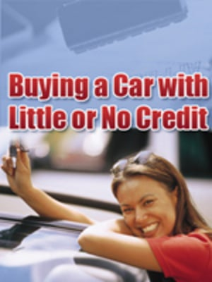 Product picture Buying A Car With Little or No Credit With PLR